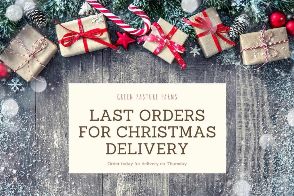 Last Orders for Christmas Delivery