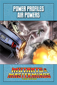 Mutants & Masterminds Power Profile: Air Powers