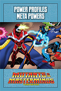 Mutants & Masterminds Power Profile: Meta-Powers