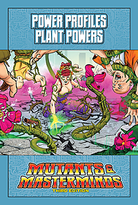 Mutants & Masterminds Power Profile: Plant Powers