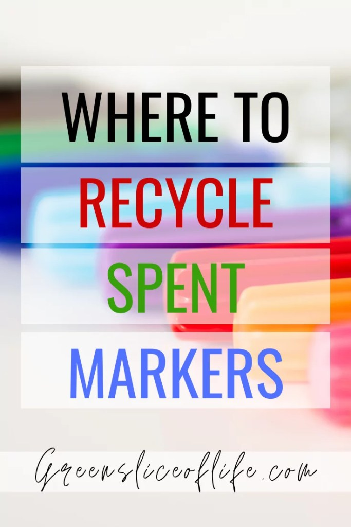 Pinterest image for Where to recycle spent markers