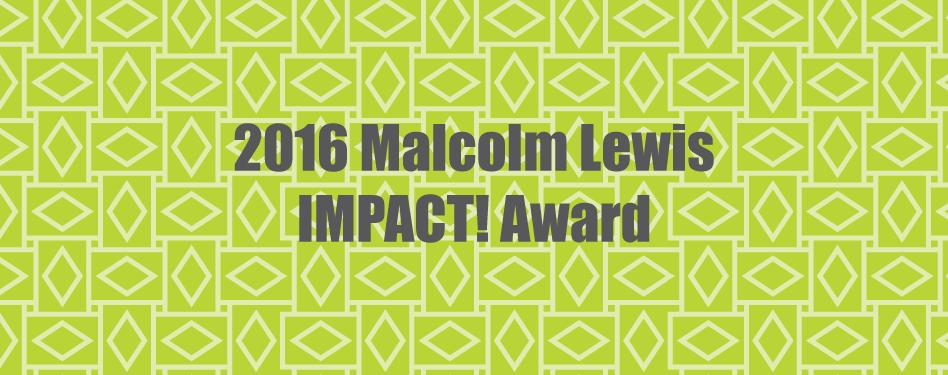 2016-malcolm-lewis-impact-award