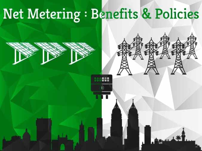 Net Metering : Benefits and Policies | Greensutra | India