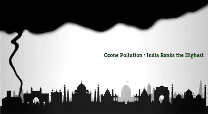 Ozone Pollution | Greensutra | India