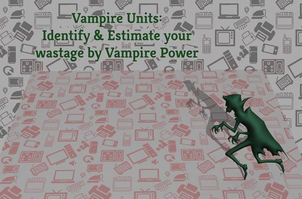 Vampire Units | Greensutra | India