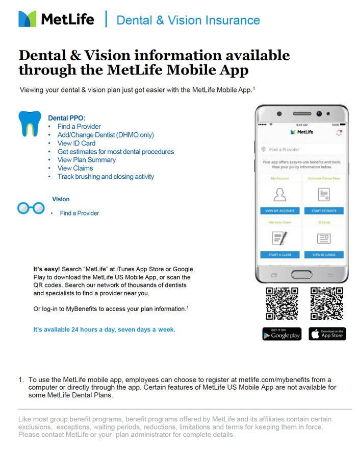 Dental & Vision information available through the MetLife Mobile App