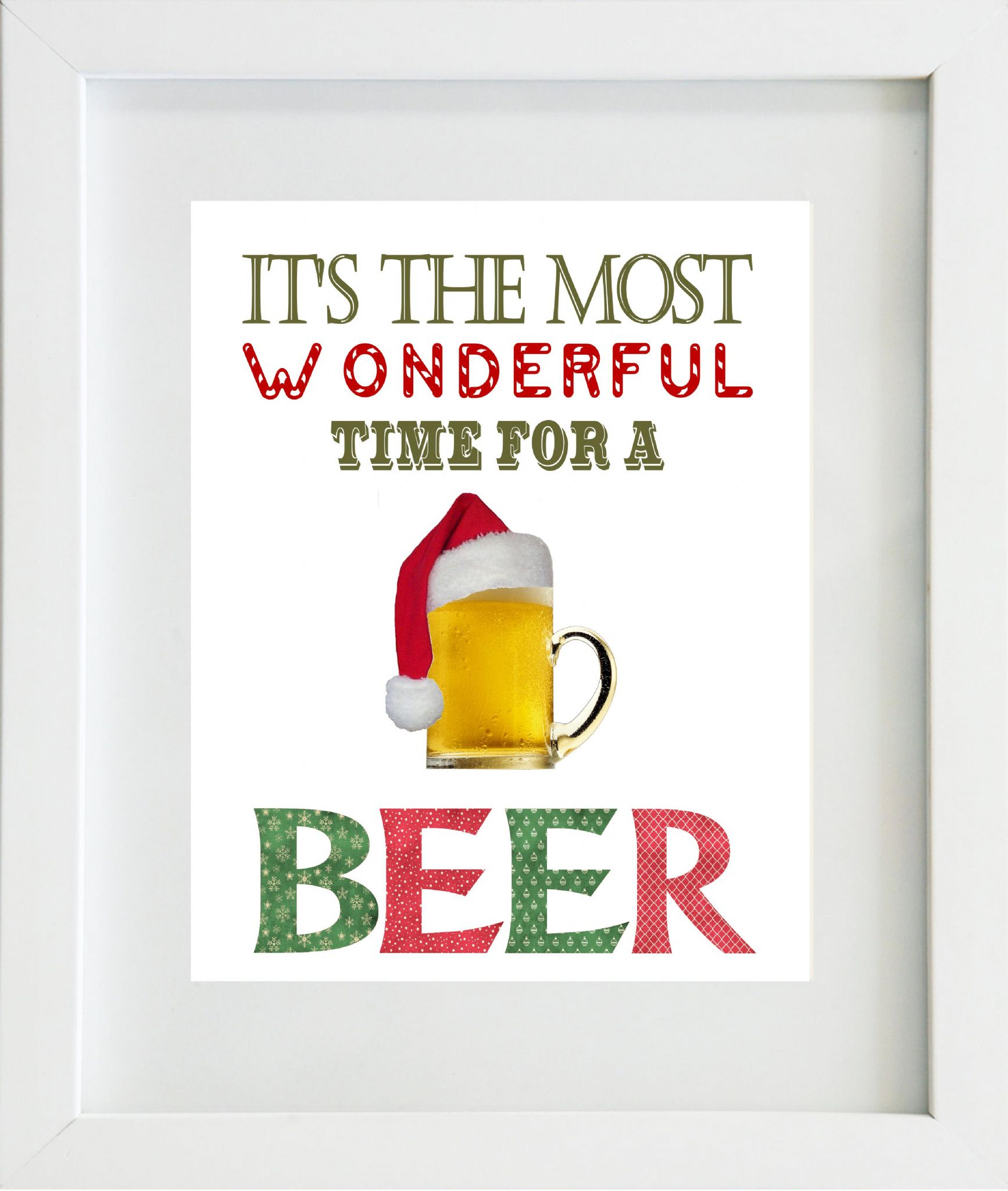 It S The Most Wonderful Time For A Beer Christmas Print