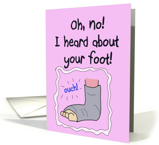 Broken Injured Foot Get Well Soon Paper Greeting Note Card
