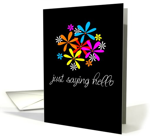 Just Saying Hello Card 48293
