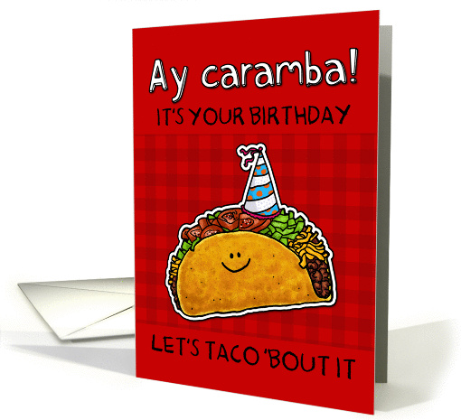 Birthday Taco Humor Card 1160832