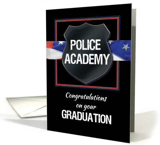 Police Academy Graduation Congratulations Black With Flag