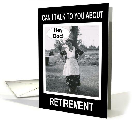 Doctor Retirement Congratulations Funny Card 489863