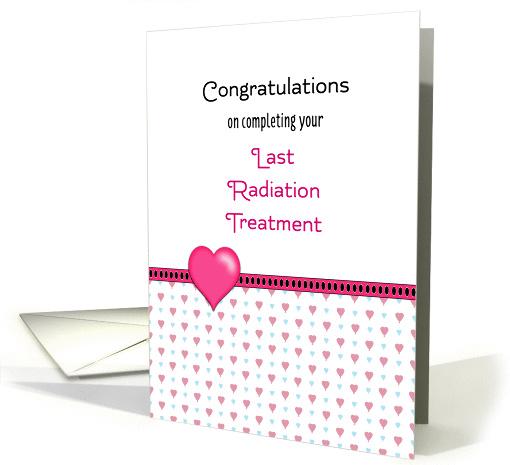 Last Radiation Greeting Card Congratulations Hearts Card