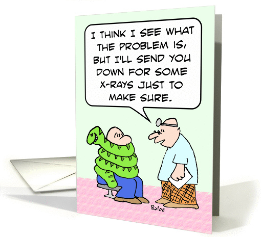 Doctor X Rays May Wrapped In Snake Get Well Card 886951