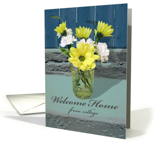 Welcome Home From College Flower Arrangement Card 1443282