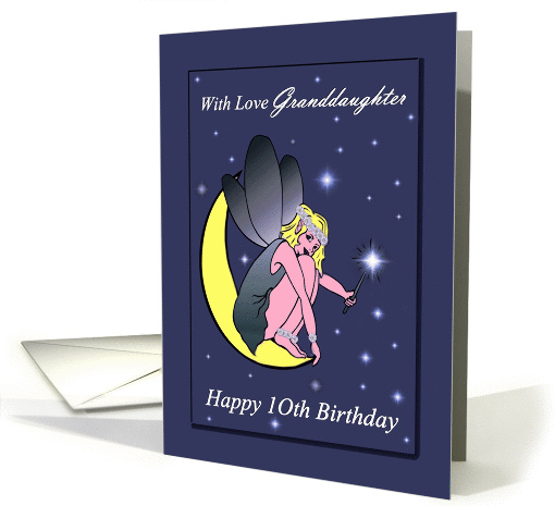 Granddaughter 10th Birthday Fairy On A Crescent Moon 1289596