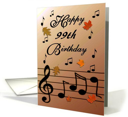 Happy 99th Birthday Orange Musical Notes Leaves Card