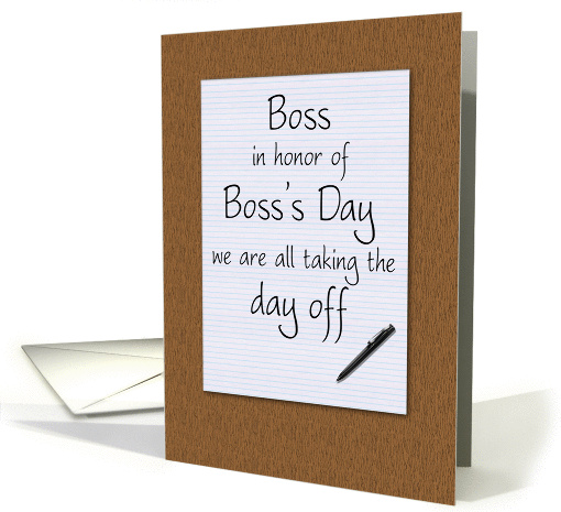 Bosss Day Card From Employees Humorous Notepad And Pen On