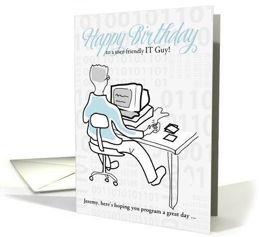 IT Guys Birthday Funny Information Technology Custom Card