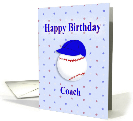 Happy Birthday Coach Baseball With Blue Cap Card 1379850