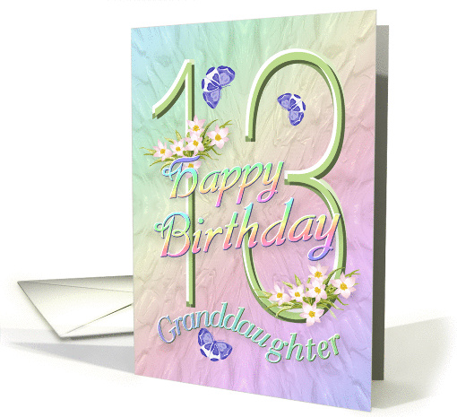 Granddaughter 13th Birthday Flowers And Butterflies Card 627639