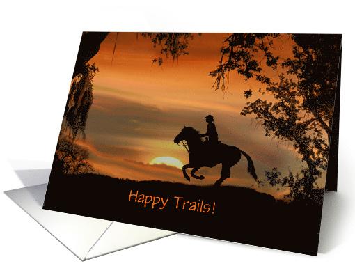Cowboy Happy Trails Congratulations On Your Retirement