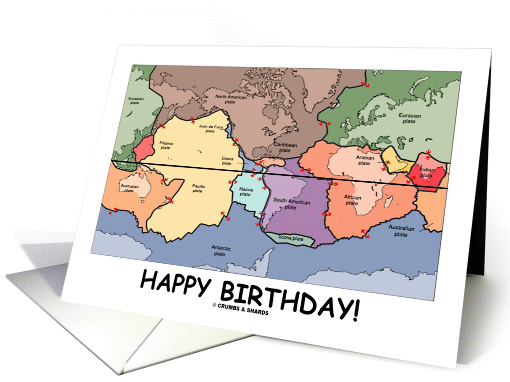 Happy Birthday Tectonic Plates Of The World Geography