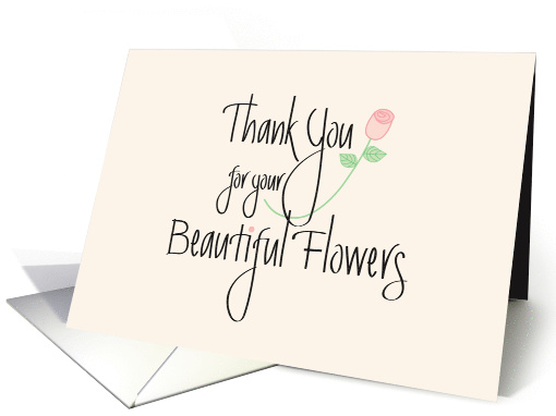 Thank You For Your Beautiful Flowers With Long Stem Rose Card