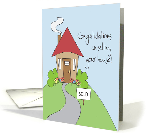 Congratulations On Selling Your House With Sold Sign Card