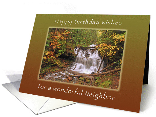 Happy Birthday Wishes For Neighbor Wagner Waterall In Autumn Card