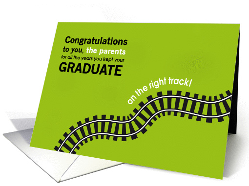 Congratulations Parents For Keeping Your Graduate On The