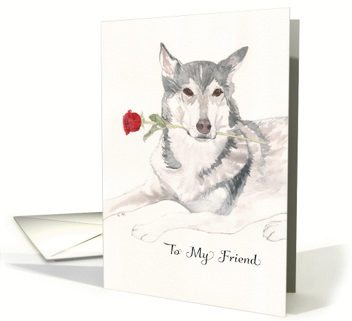 HuskyWolf With Rose Get Well Soon To Friend Card 1359924