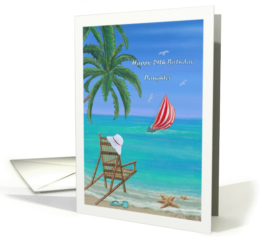 Happy 29th Birthday Daughter With Beach Scene Card 1379208