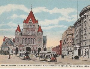 Copley Square, Showing Trinity Church, Westminster and Copley-Plaza Hotels, Boston