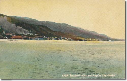 Postcard; Treadwell Mills and Douglas City Alaska