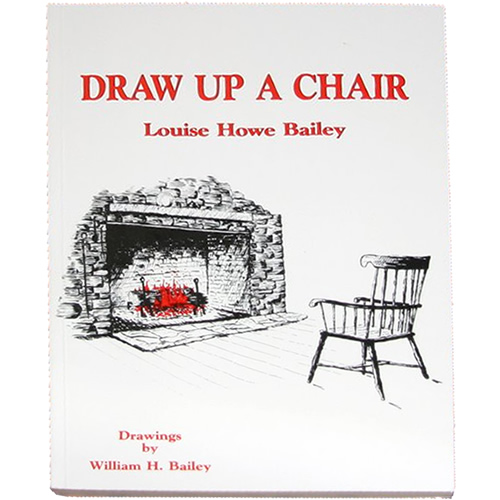 Draw Up a Chair by Louise Howe Bailey