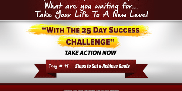 day 19 of the 25 Day Success Challenge
