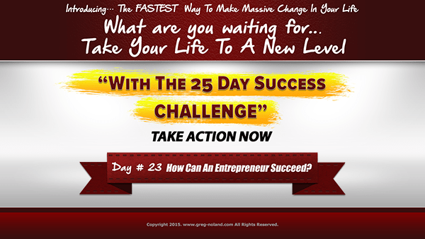 Day 23: How Can An Entrepreneur Succeed?