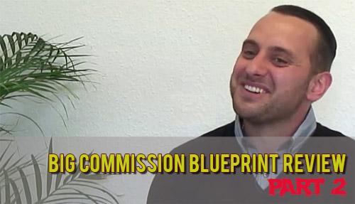 My Big Commission Blueprint Review Part 2