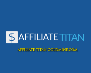 affiliate-titan-goldmine