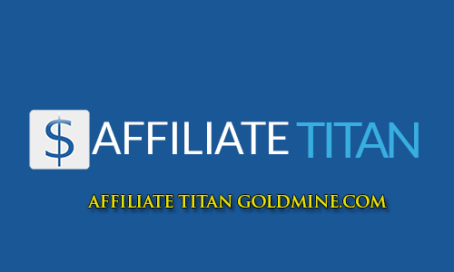 affiliate-titan-goldmine