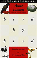 Bird by Bird-Instructions on Writing and Life, by Anne Lamott
