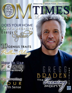 Gregg Braden - OM Times Dec 2014 Issue