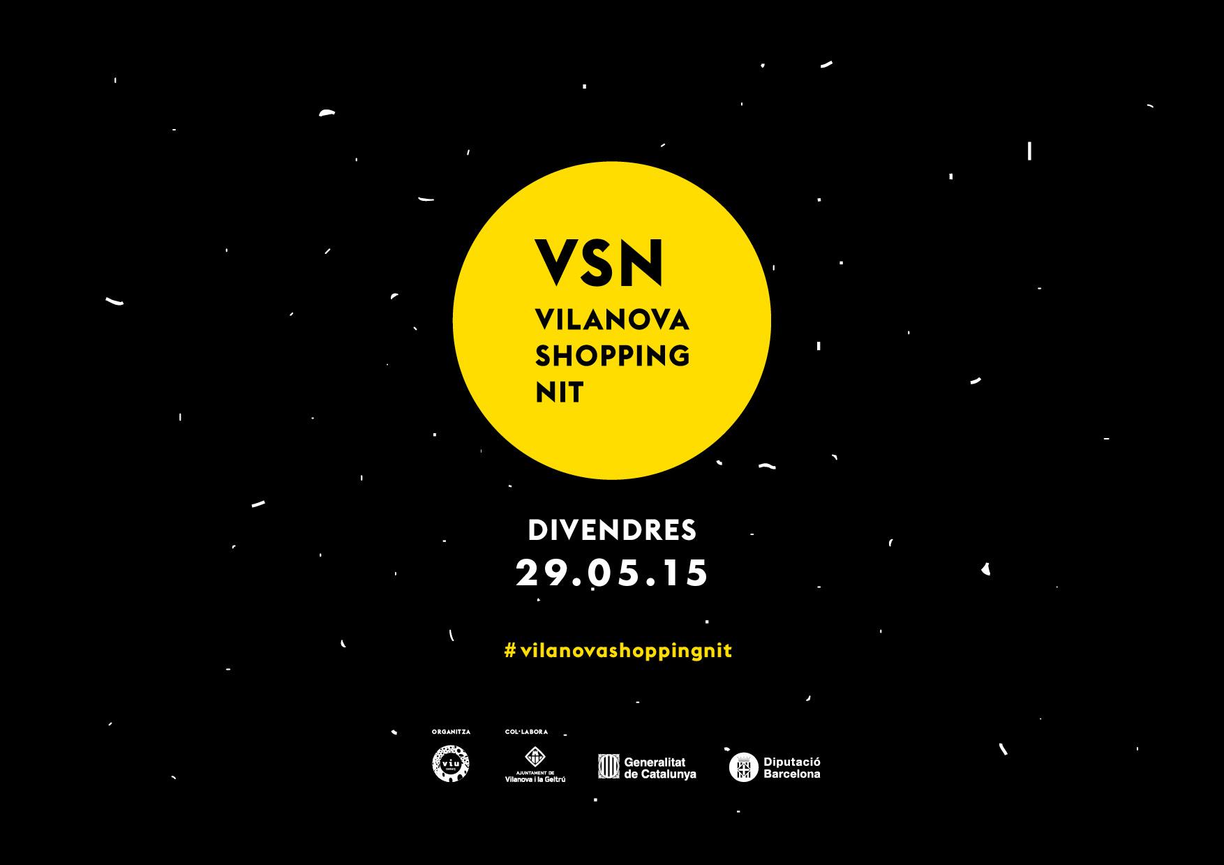 VI Edició de la Vilanova Shopping Nit (VSN)