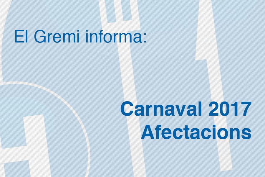 Carnaval 2017 – Afectacions