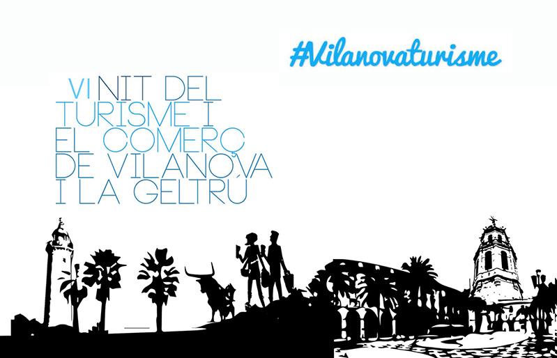 La Nit del Turisme i Comerç de Vilanova i la Geltrú arriba a la sisena edició