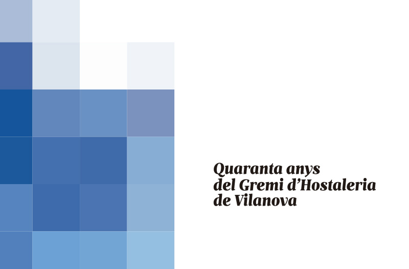 Quaranta anys del Gremi d'Hostaleria de Vilanova