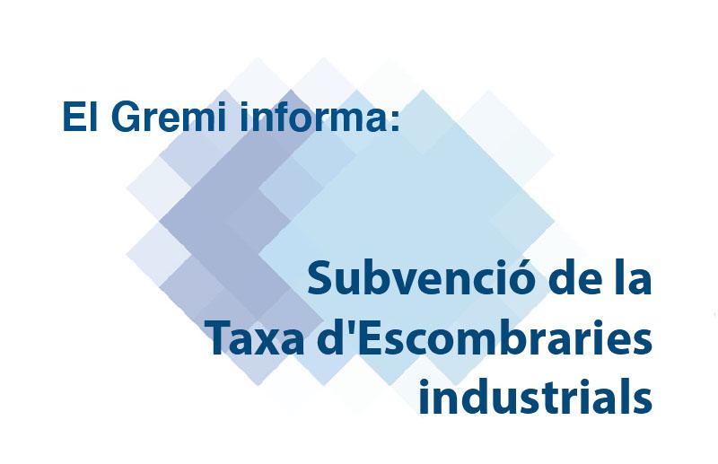 Subvenció de la Taxa d'Escombraries industrials
