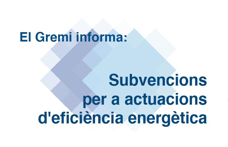 Subvencions per a actuacions d'eficiència energètica