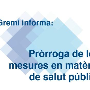 Pròrroga de les mesures en matèria de salut pública